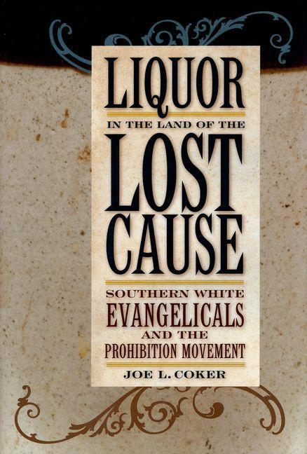 Liquor in the Land of the Lost Cause EB9780813136981