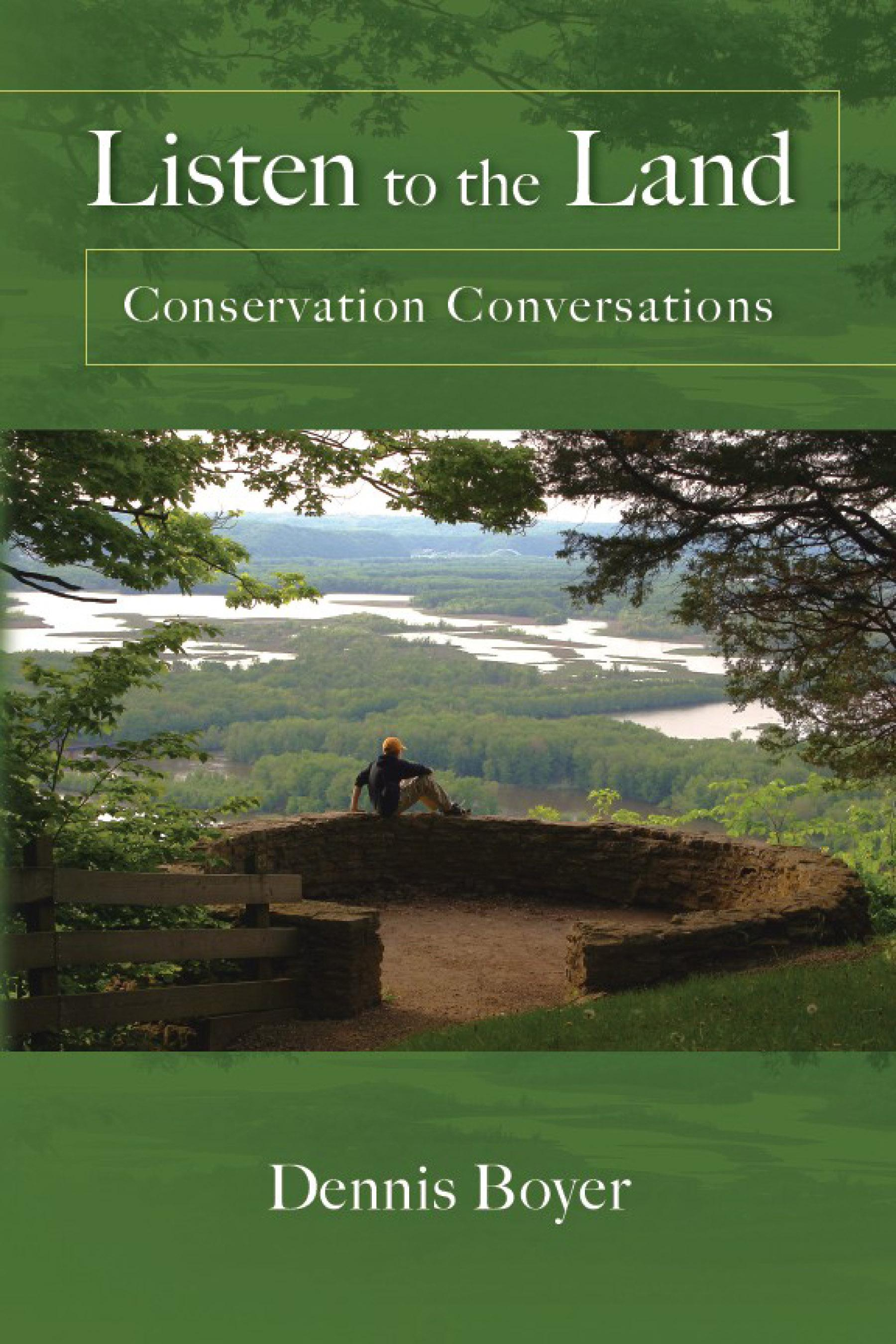 Listen to the Land: Conservation Conversations EB9780299225636