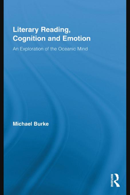 Literary Reading, Cognition and Emotion EB9780203840306