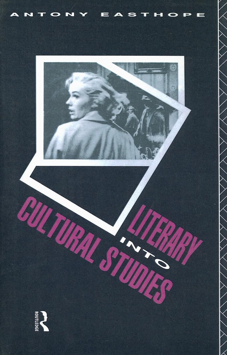 Literary into Cultural Studies EB9780203392744