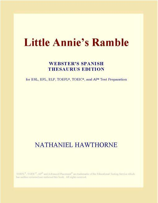 Little Annie?s Ramble (Webster's Spanish Thesaurus Edition) EB9780546344585
