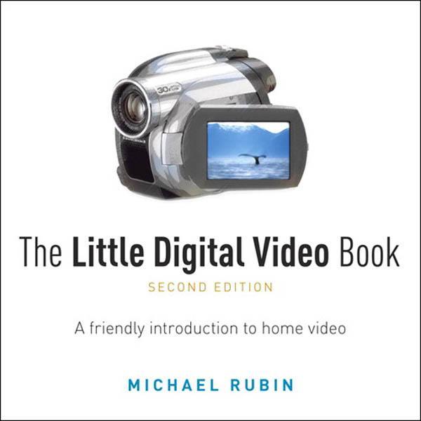 Little Digital Video Book, The EB9780132104357