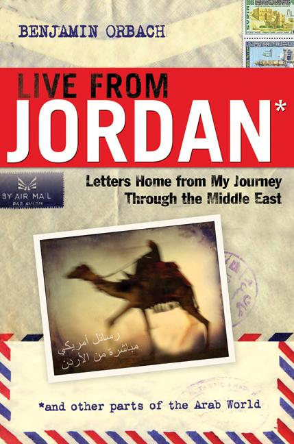 Live from Jordan: Letters Home from My Journey Through the Middle East EB9780814400791