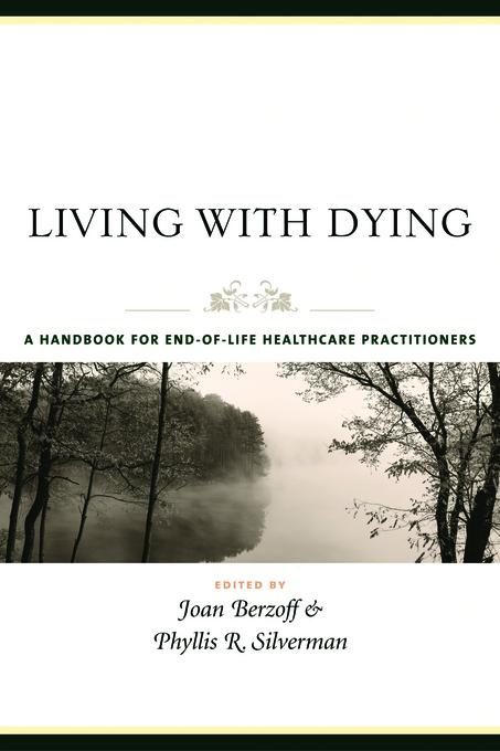 Living With Dying: A Handbook for End-of-Life Healthcare Practitioners EB9780231502146