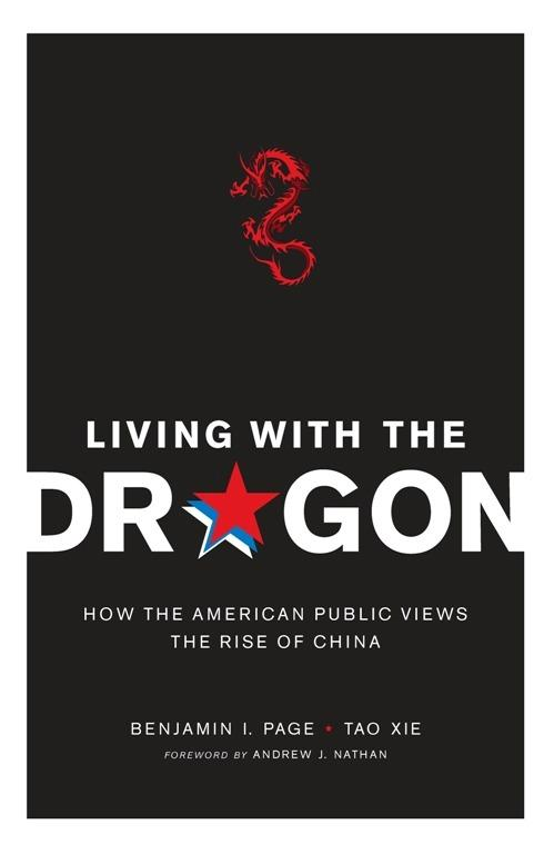 Living with the Dragon: How the American Public Views the Rise of China EB9780231525497