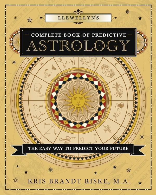 Llewellyn's Complete Book of Predictive Astrology EB9780738730875