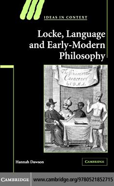 Locke, Language and Early-Modern Philosophy EB9780511286940