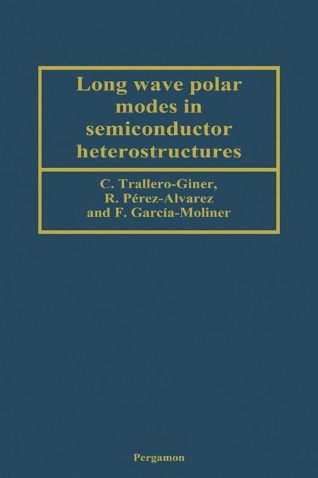 Long Wave Polar Modes in Semiconductor Heterostructures EB9780080535609