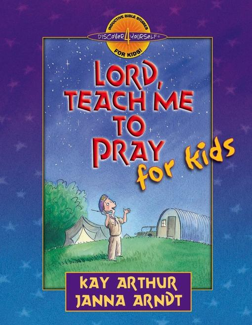 Lord, Teach Me to Pray for Kids EB9780736936132
