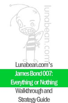 Lunabean's James Bond 007: Everything or Nothing Walkthrough and Strategy Guide EB9780974948355