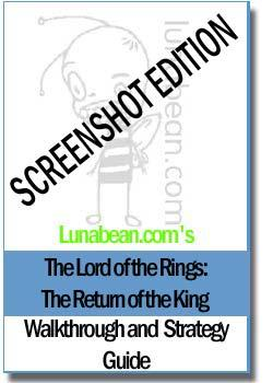 Lunabean's The Lord of the Rings: The Return of the King Walkthrough and Strategy Guide with SCREENSHOTS EB9780974948348