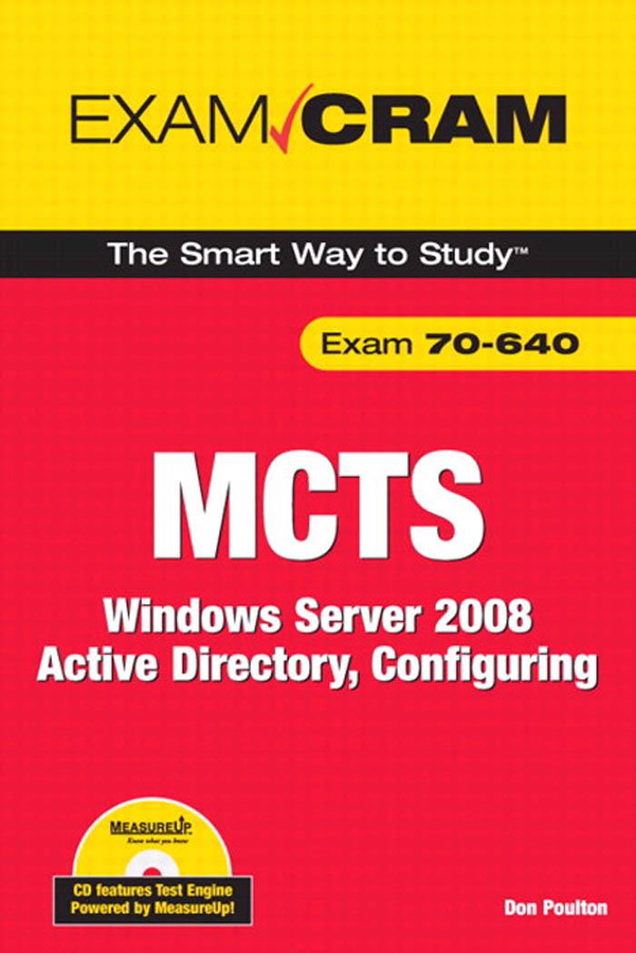 MCTS 70-640 Exam Cram: Windows Server 2008 Active Directory, Configuring EB9780768685985