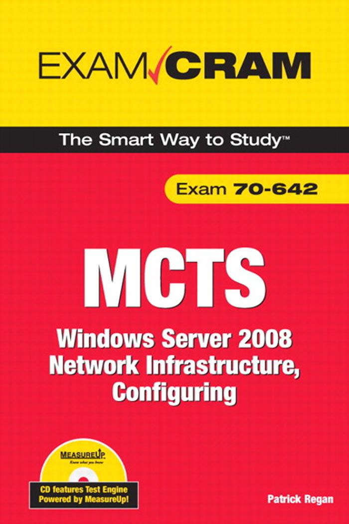 MCTS 70-642 Exam Cram: Windows Server 2008 Network Infrastructure, Configuring EB9780768686784