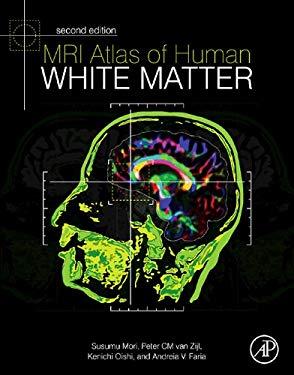 MRI Atlas of Human White Matter 2nd Edition EB9780123820822