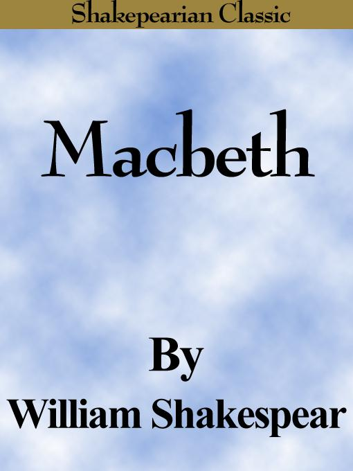 Macbeth (The Tragedy of Macbeth) (Shakespearian Classics)