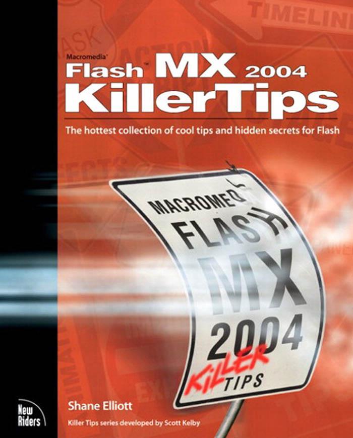 Macromedia Flash MX 2004 Killer Tips EB9780132932653
