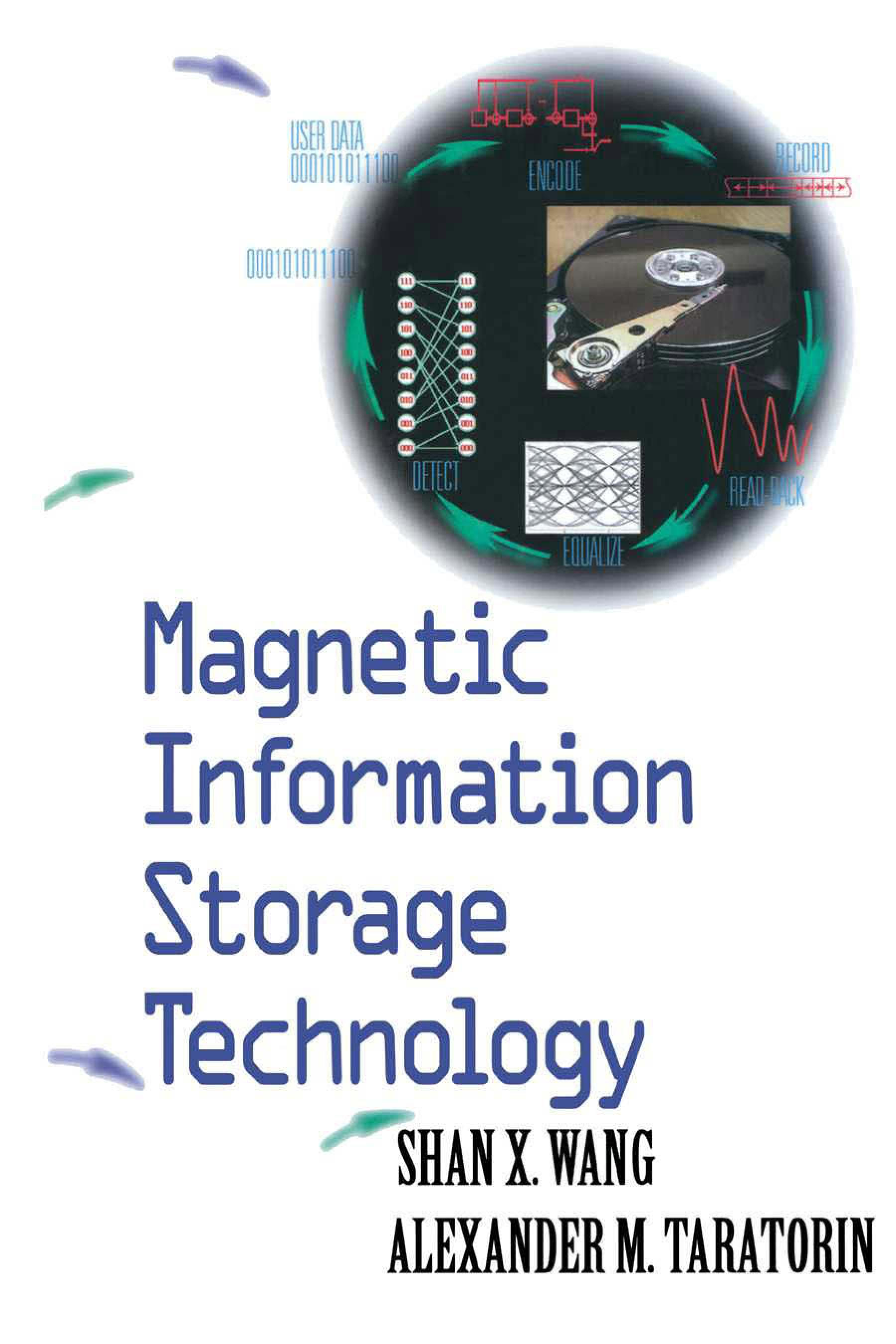 Magnetic Information Storage Technology: A Volume in the ELECTROMAGNETISM Series EB9780080510613