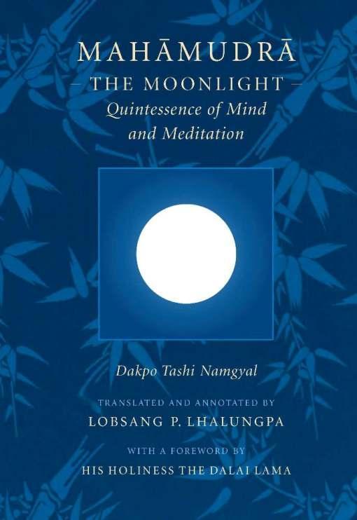 Mahamudra: The Moonlight -- Quintessence of Mind and Meditation EB9780861719501