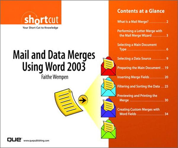Mail and Data Merges Using Word 2003 (Digital Short Cut) EB9780132713245