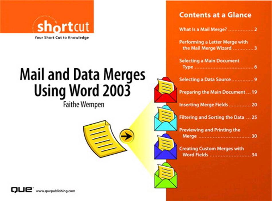 Mail and Data Merges Using Word 2003 EB9780768681079