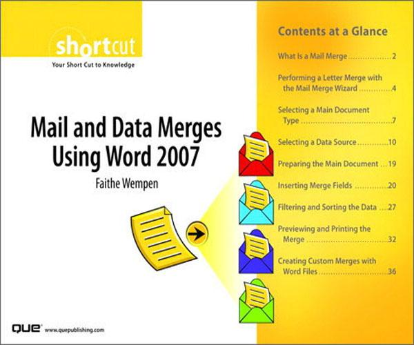Mail and Data Merges Using Word 2007 (Digital Short Cut) EB9780132713252