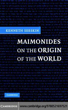 Maimonides Origin of the World EB9780511128226