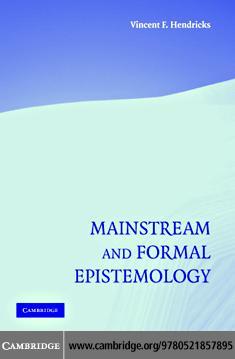 Mainstream and Formal Epistemology EB9780511134159