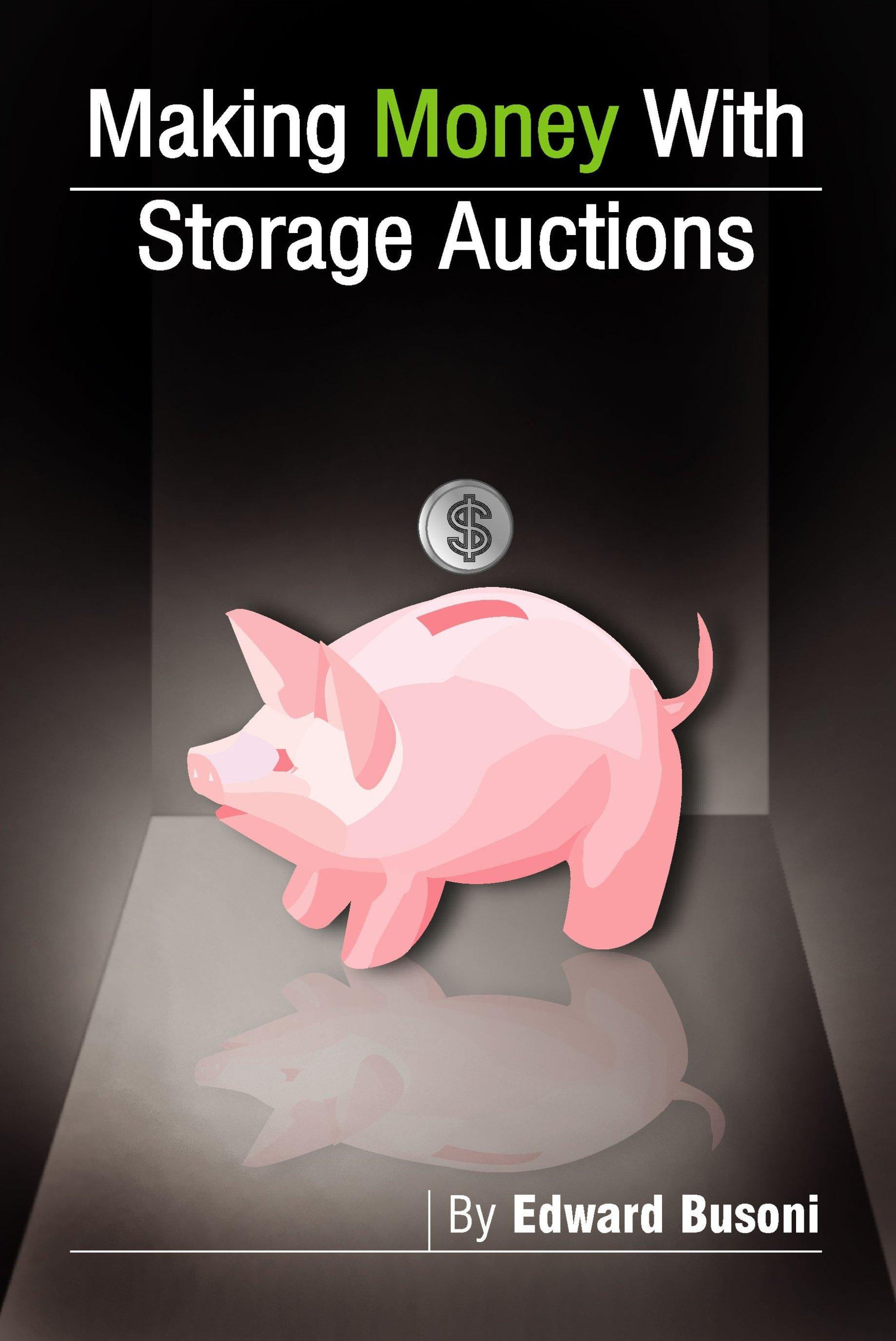 Making Money With Storage Auctions EB9780979624384