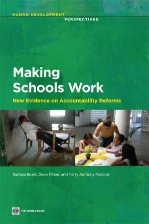 Making Schools Work: New Evidence on Accountability Reforms EB9780821386804