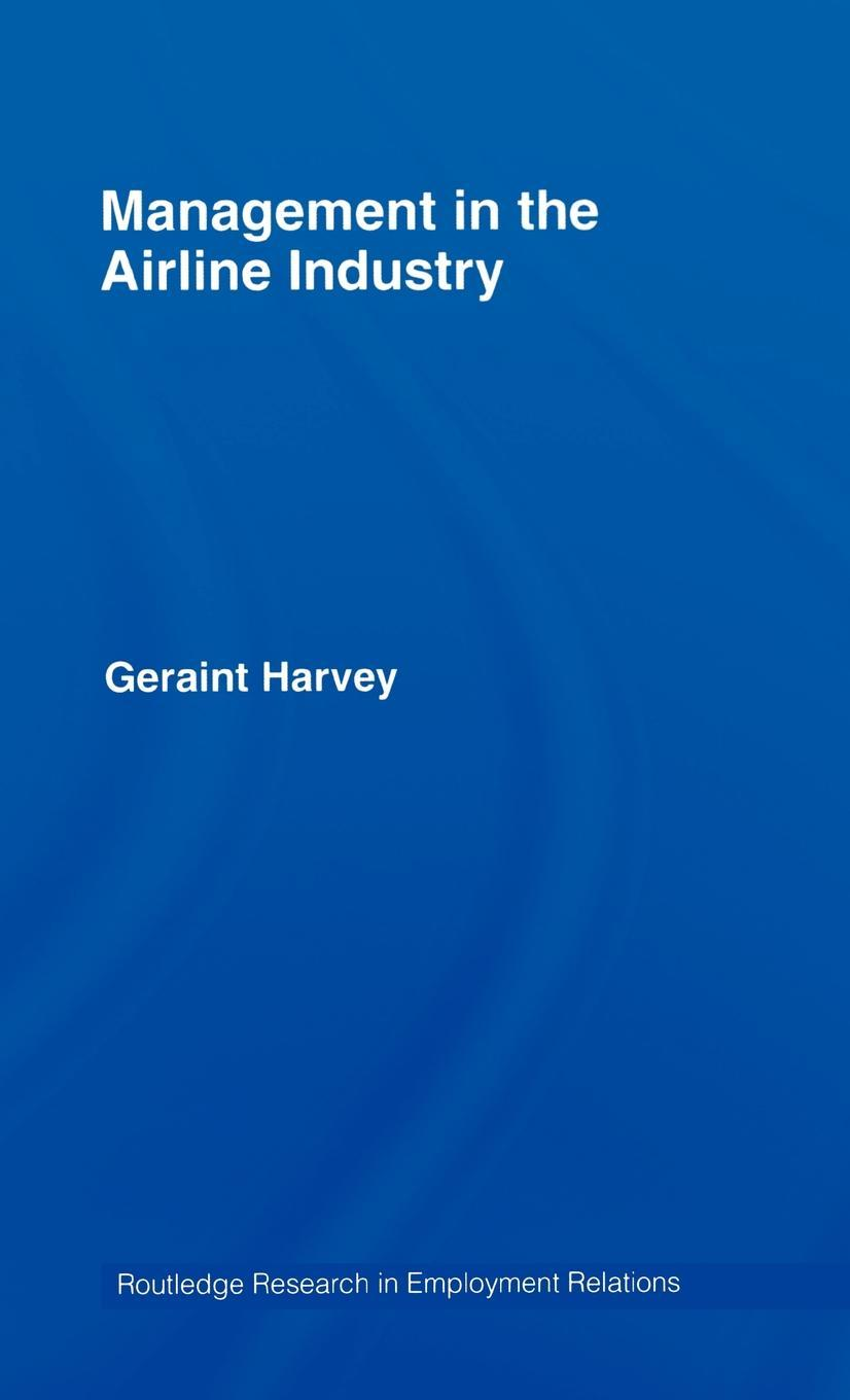 Management in the Airline Industry EB9780203938034