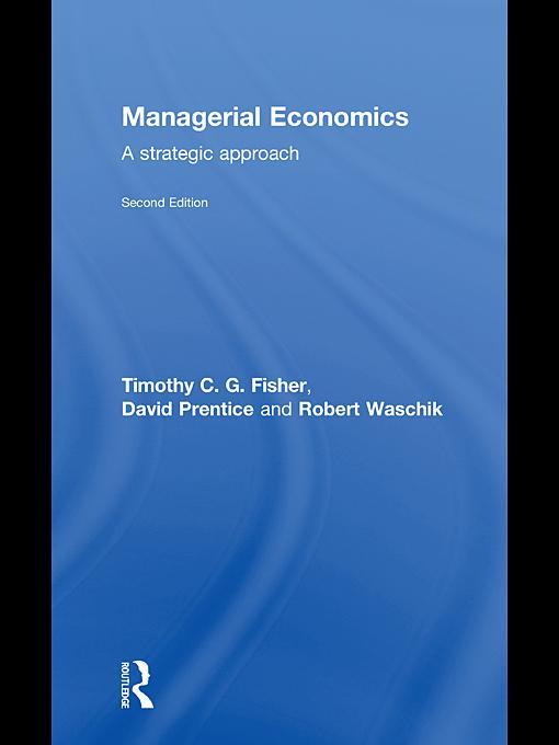 Managerial Economics, Second Edition EB9780203857120