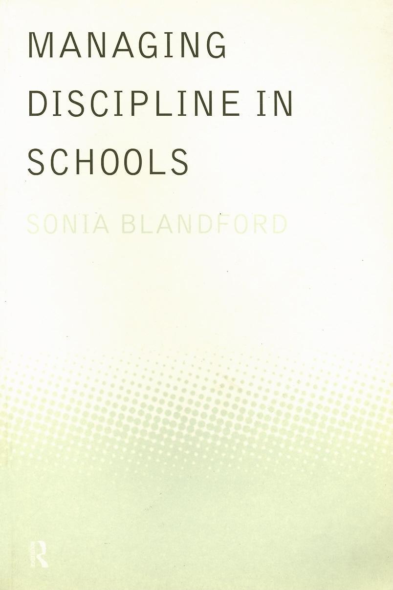 Managing Discipline in Schools EB9780203449998