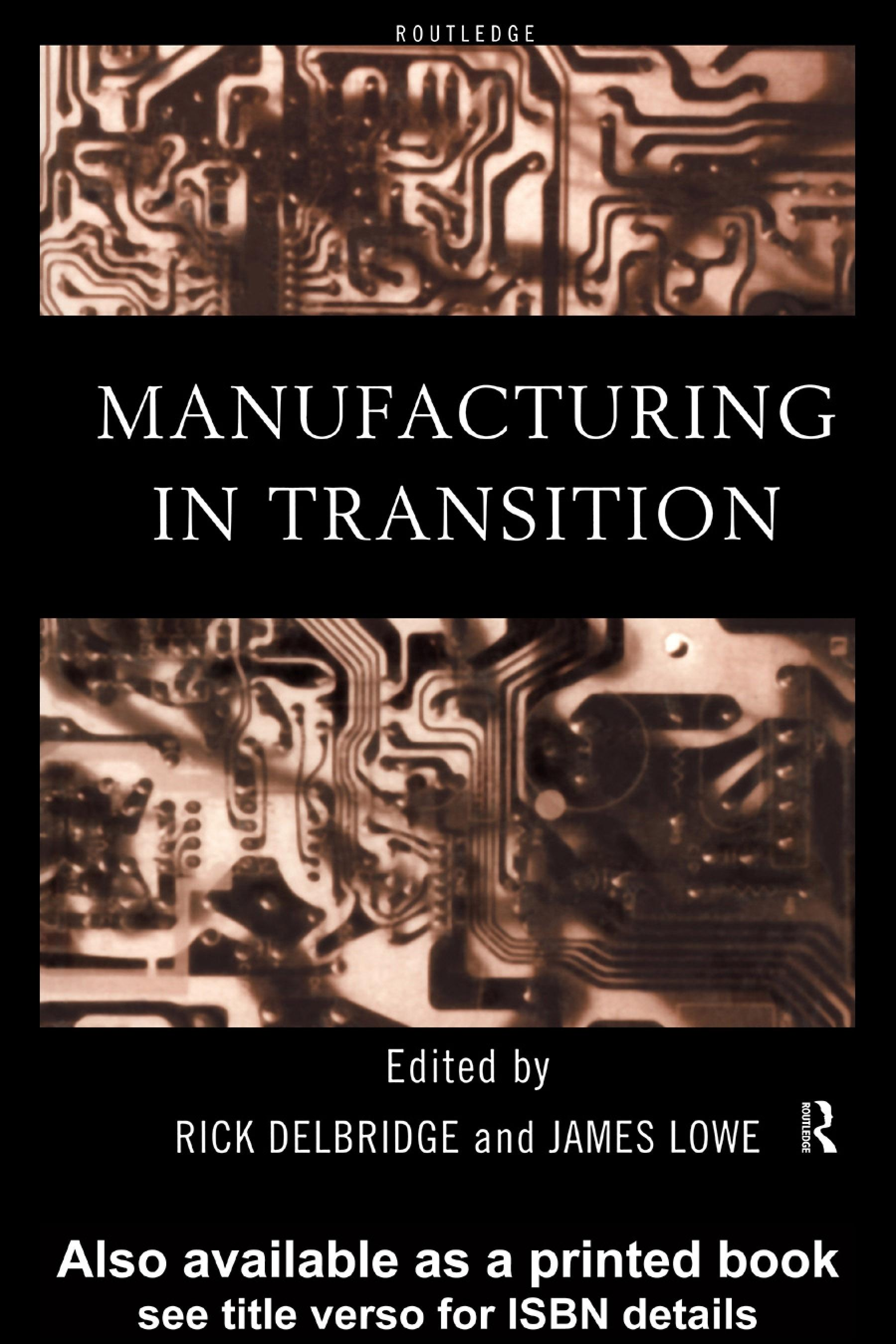 Manufacturing in Transition EB9780203983850