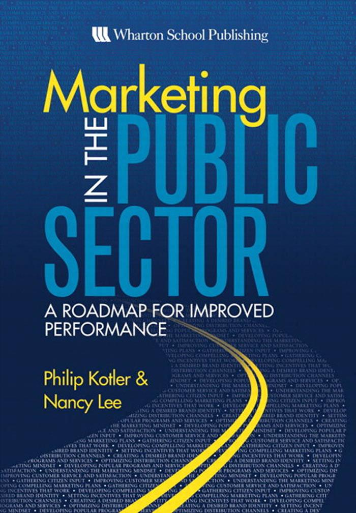 Marketing in the Public Sector: A Roadmap for Improved Performance EB9780132340120