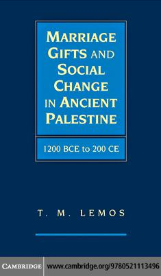 Marriage Gifts and Social Change in Ancient Palestine EB9780511740749