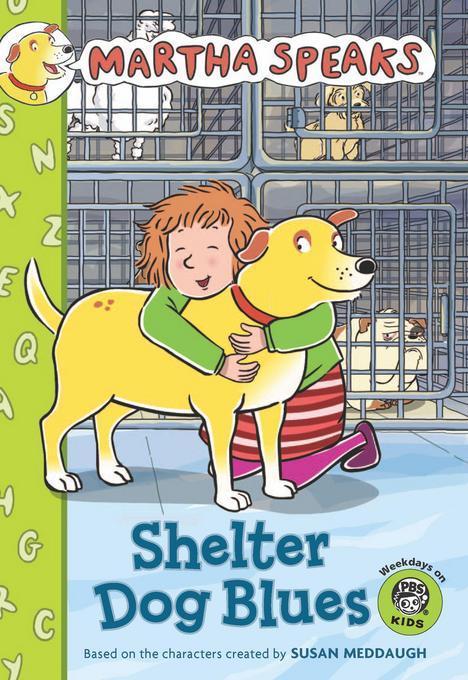 Martha Speaks: Shelter Dog Blues (Chapter Book) EB9780547532400