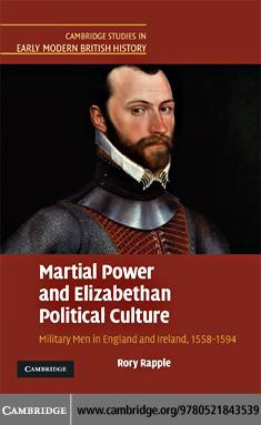 Martial Power and Elizabethan Political Culture