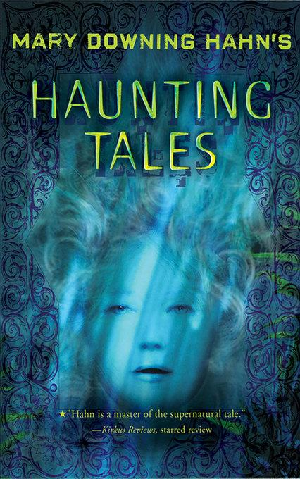 Mary Downing Hahn's Haunting Tales EB9780547880839