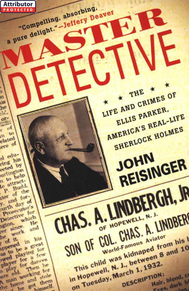 Master Detective: The Life and Crimes of Ellis Parker, America's Real-Life Sherlock Holmes EB9780806535234