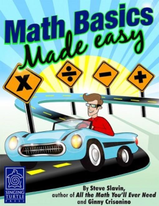 Math Basics Made Easy EB9780984638109