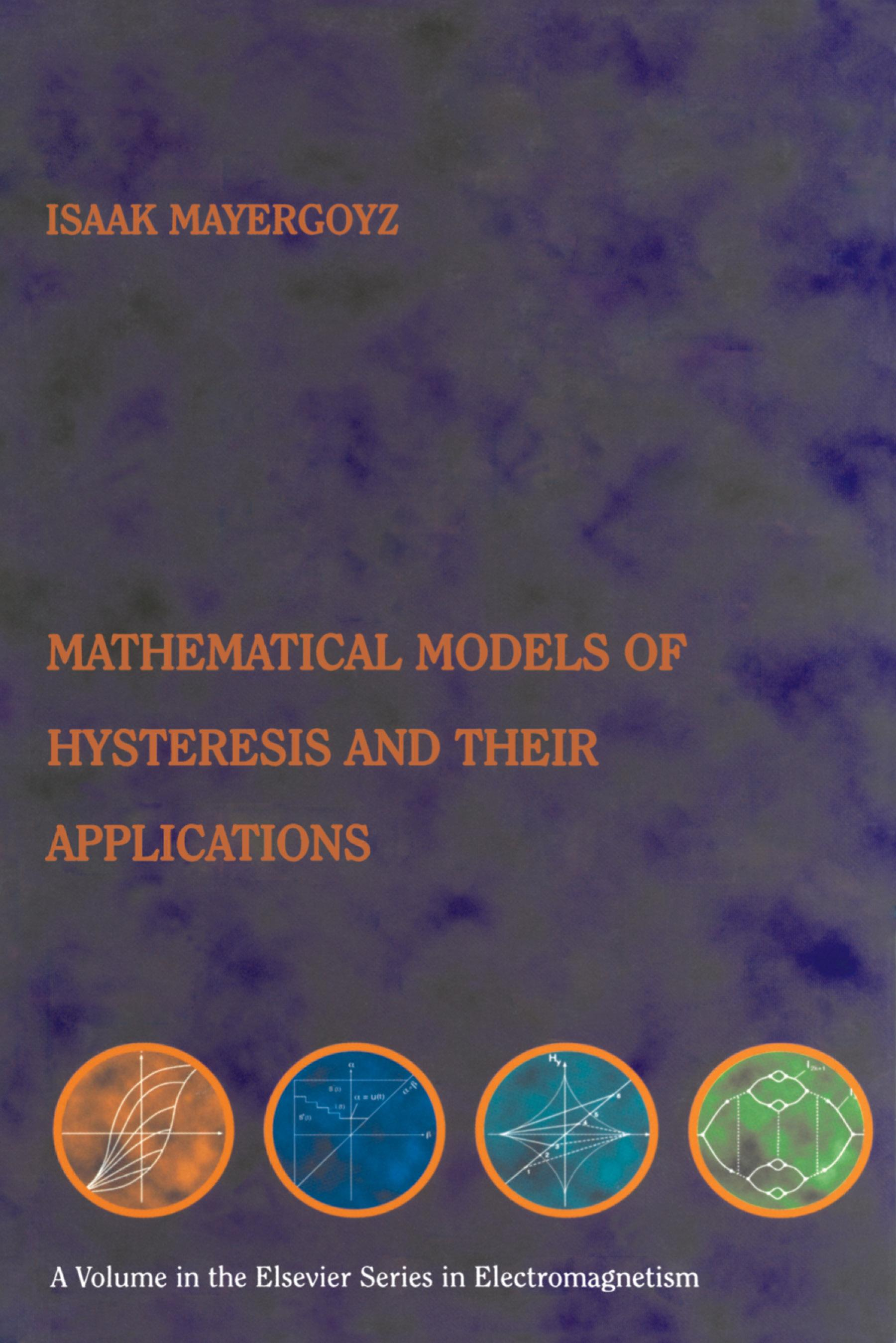 Mathematical Models of Hysteresis and their Applications: Second Edition EB9780080535890