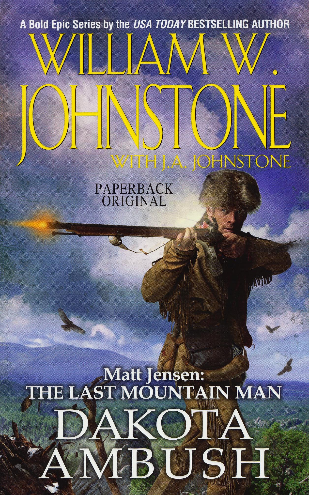 Matt Jensen, The Last Mountain Man #6: Dakota Ambush EB9780786027811