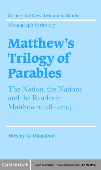 Matthew's Trilogy of Parables EB9780511056710