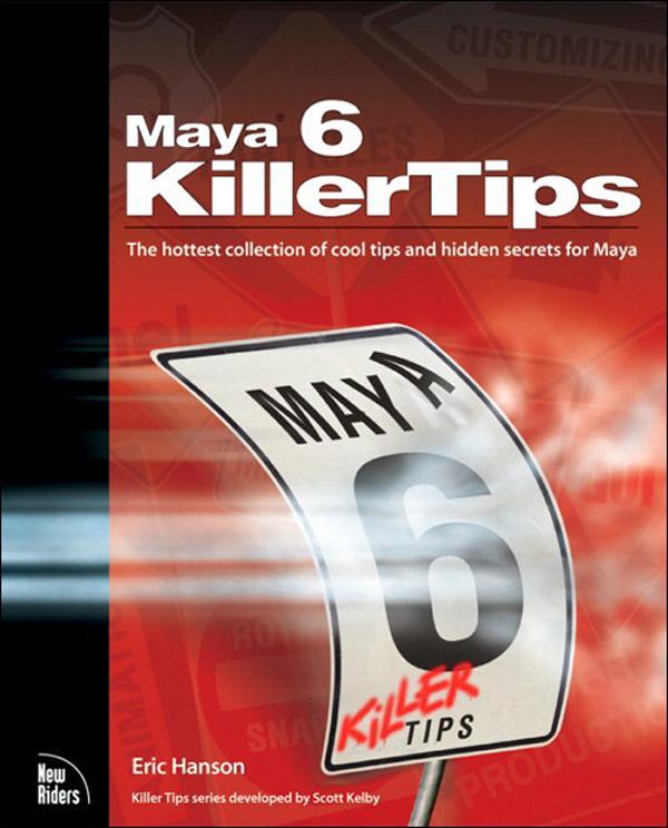 Maya 6 Killer Tips EB9780132933001