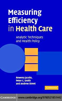 Measuring Efficiency in Health Care EB9780511217760
