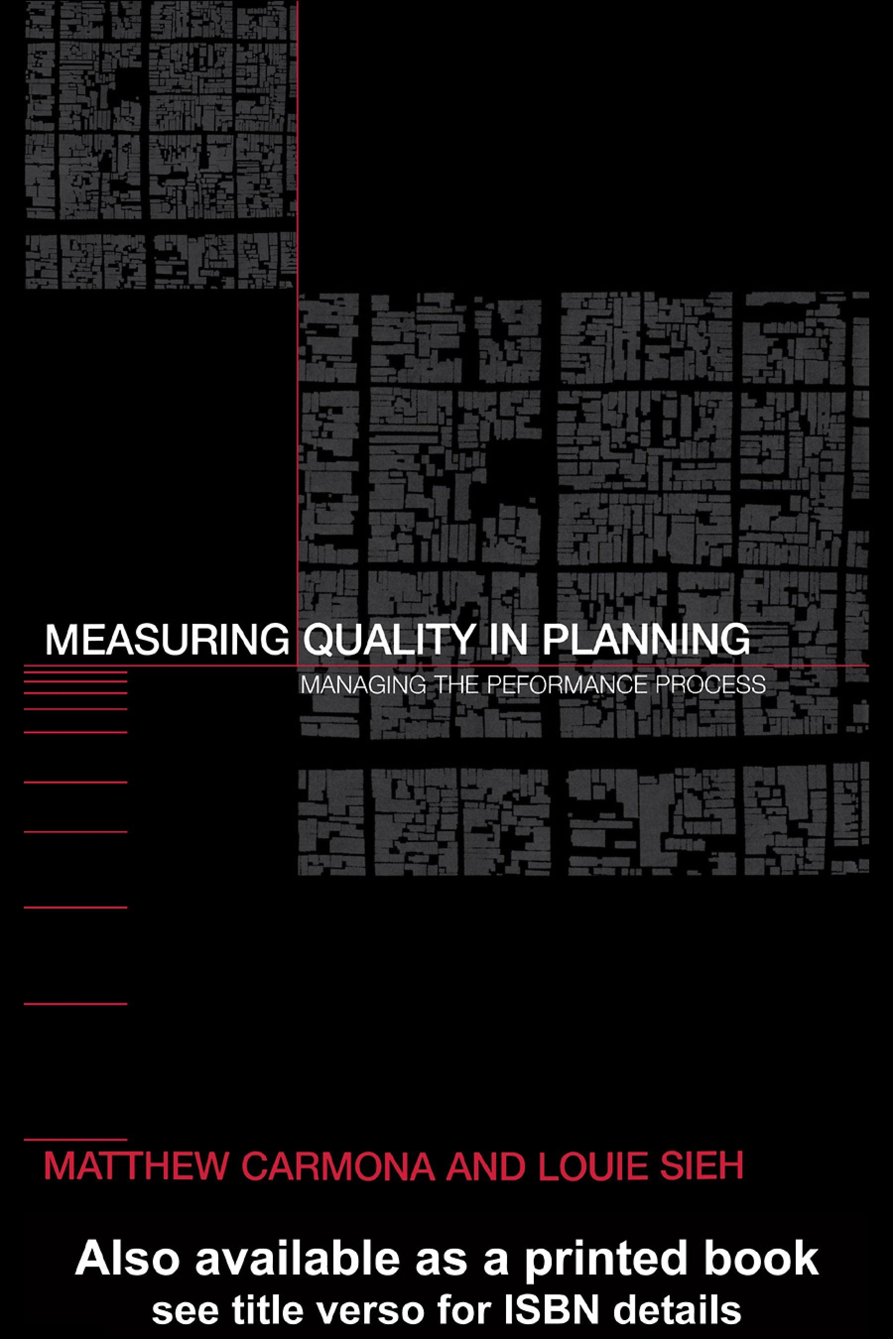 Measuring Quality in Planning: Managing the Performance Process EB9780203563311