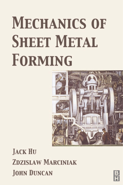 Mechanics of Sheet Metal Forming EB9780080496511
