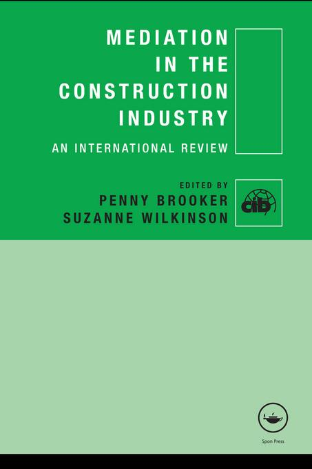 Mediation in the Construction Industry EB9780203893012