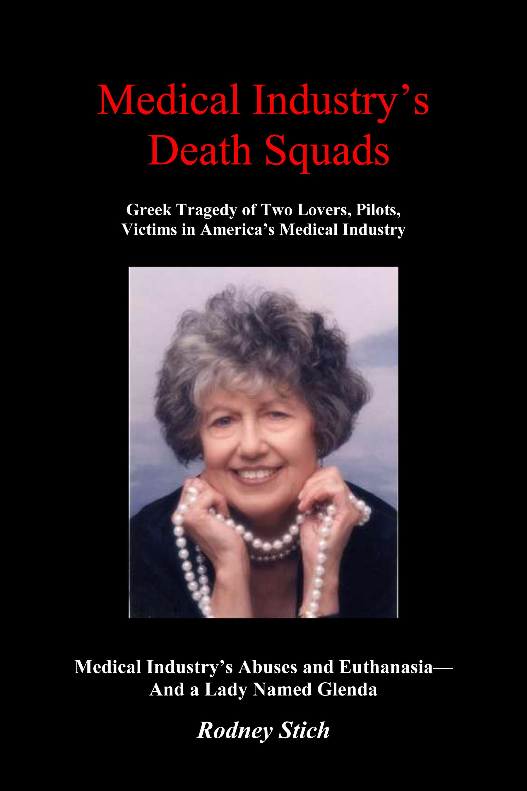 Medical Industry's Death Panels: Greek Tragedy of a Lady Named Glenda EB9780932438744