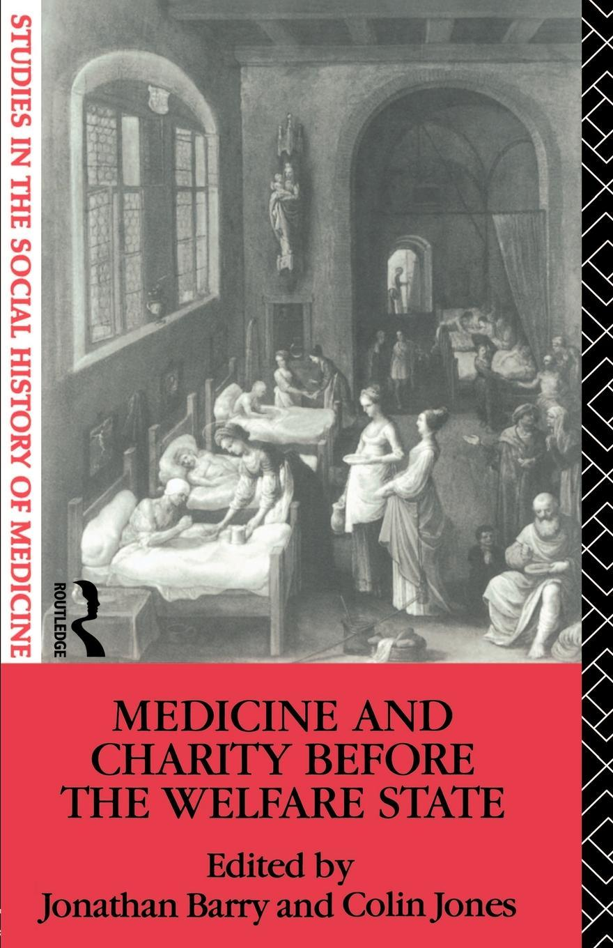 Medicine and Charity Before the Welfare State